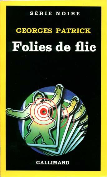 Tirage de la couverture originale illustrée par Richard Martens pour le livre « Folies de Flic » de Georges Patrick.