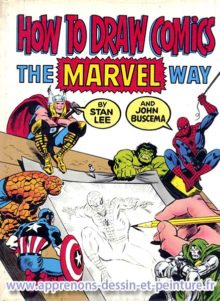 "Couverture du livre ""How to draw Comics - The Marvel way"" de John Buscema & Stan Lee."