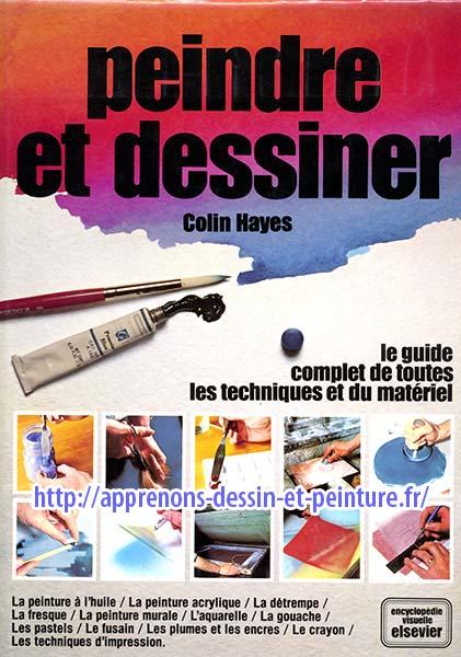 """Couverture du livre de Colin HAYES, """"Peindre et dessiner"""", éditions Elsevier."""