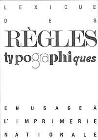 """Couverture du livre """"Lexique des règles typographiques en usage à l'Imprimerie nationale""""."""