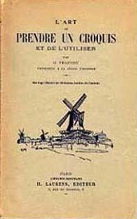 """Couverture du livre de Gustave Fraipont """"L'Art de prendre un croquis et de l'utiliser""""."""