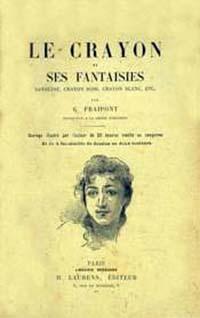 """Couverture du livre de Gustave Fraipont : """"Le Crayon et ses fantaisies – Sanguine, crayon noir, crayon blanc, etc."""""""