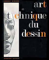 """Couverture du livre de Robert Girard : """"Art et technique du dessin""""."""