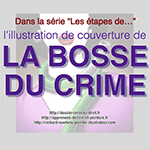 Etapes d'illustration : La Bosse du crime-Video